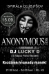 Anonymous Night - Club Spirála Pšov u Karl.Varů
